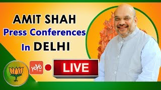 BJP LIVE | Press Conference by Shri Amit Shah at BJP Central Office | New Delhi