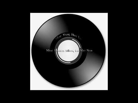 [Đĩa Gốc] - Hòa tấu nhạc vàng không lời - Nhạc xưa - Lossless