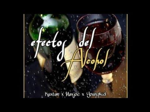 Kuxtan - Efectos Del Alcohol (feat. Max joe, Young Kid)