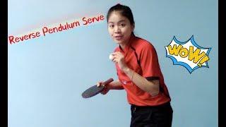 How to Serve Reverse Pendulum (Version 1.0)--Yangyang's table tennis lessons
