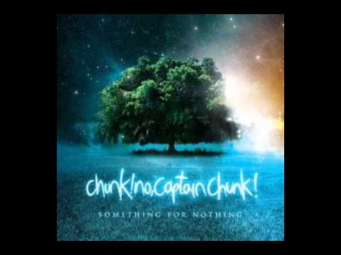 Chunk No Captain Chunk - XOXO
