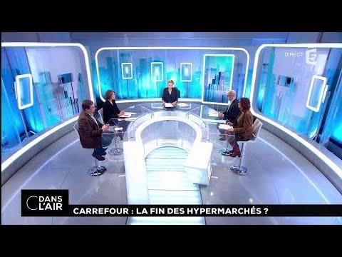 Carrefour : la fin des hypermarchés ? #cdanslair 24.01.2018
