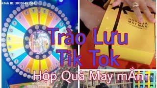Trào Lưu Tik Tok - Hộp quà may mắn XSmax    Tik Tok Vn