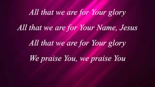 Watch Darlene Zschech All That We Are video