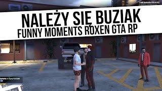 ROXEN GTA RP   NALEŻY SIĘ BUZIAK   Funny Moments  from Fumfeel Shoty