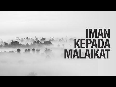 Iman Kepada Malaikat - Ustadz Khairullah Anwar Luthfi