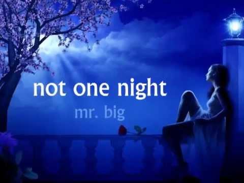 Mr Big - Not One Night