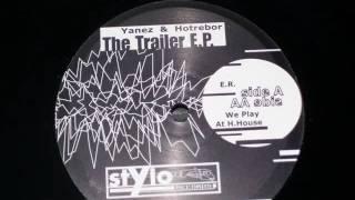 STYLO RECORDS 01 the trailer E.P. yanez & hotrebor side AA - w.wmv