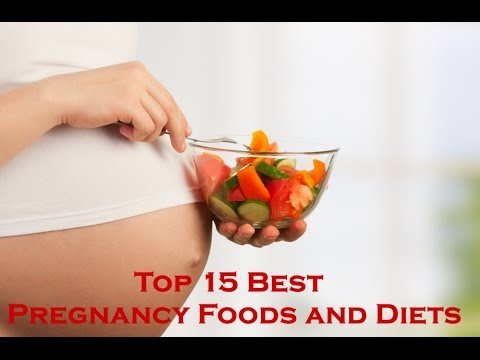 Top 15 Best Pregnancy Foods and Diets - Healthy Pregnancy Diet | Health Tips Videos