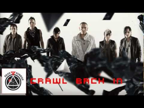 Dead By Sunrise - Crawl Back In (Intro Extended)