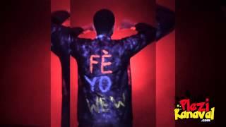 Yani Martelly Kanaval 2015 -  Fè Yo Wè W - Official Video