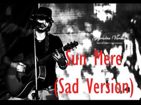 Gajendra Verma - Sun Mere Dil Ki Zubaan (Sad Version - Humse...