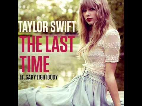 Taylor Swift - The Last Time (ft. Gary Lightbody) (Audio)