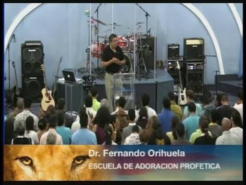Fernando Orihuela::Escuela de adoración profetica 3 de 5