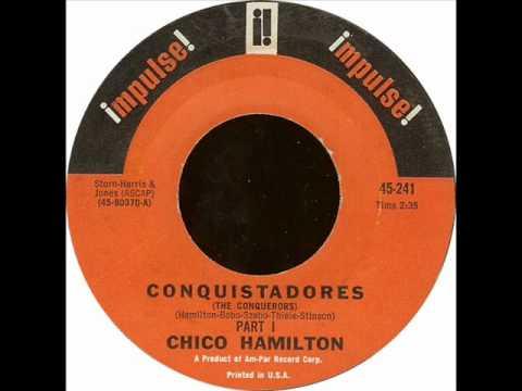 Chico Hamilton - Conquistadores (Part I & II) - Impulse u.s. 45 '65