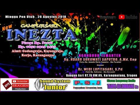 LIVE STREAMING CAMPURSARI INEZTA // SOUND SYSTEM JUNIOR // HVS SRAGEN HD / FULL HD