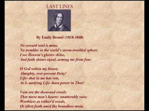 analysis poem no coward soul is Around this time she had written one of her most famous poems no coward soul is mine in her analysis of brontë a chainless soul: a life of emily bront.