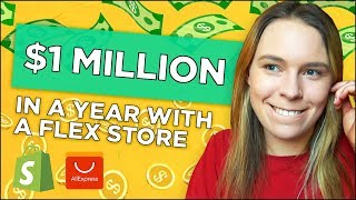 "How To Make $1 Million in a YEAR With a ""Flex Store"" (Dropshipping & Print On Demand)"