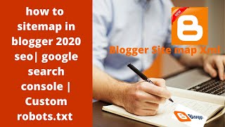 how to add XML sitemap in blogger 2020 seo| google search console | Custom robots.txt