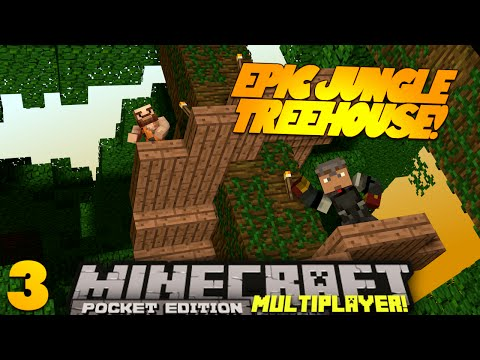 Minecraft PE Multiplayer 0.9.0 EP 3 EPIC TREEHOUSE Pt 1 PE SMP Minecraft Pocket Edition Series