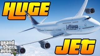 GTA V - BIGGEST Plane in the Game!  Massive 747 Jet Hijack Gameplay (GTA 5 Planes & Jets)