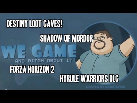 We Game: Destiny Loot, Hyrule Warriors DLC, Shadow of Mordor!