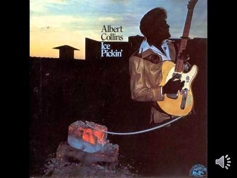 Albert Collins - Ice Pick