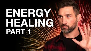 How I found out I was an Energy Healer - Part 1