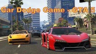 Car Dodge Game - GTA 5