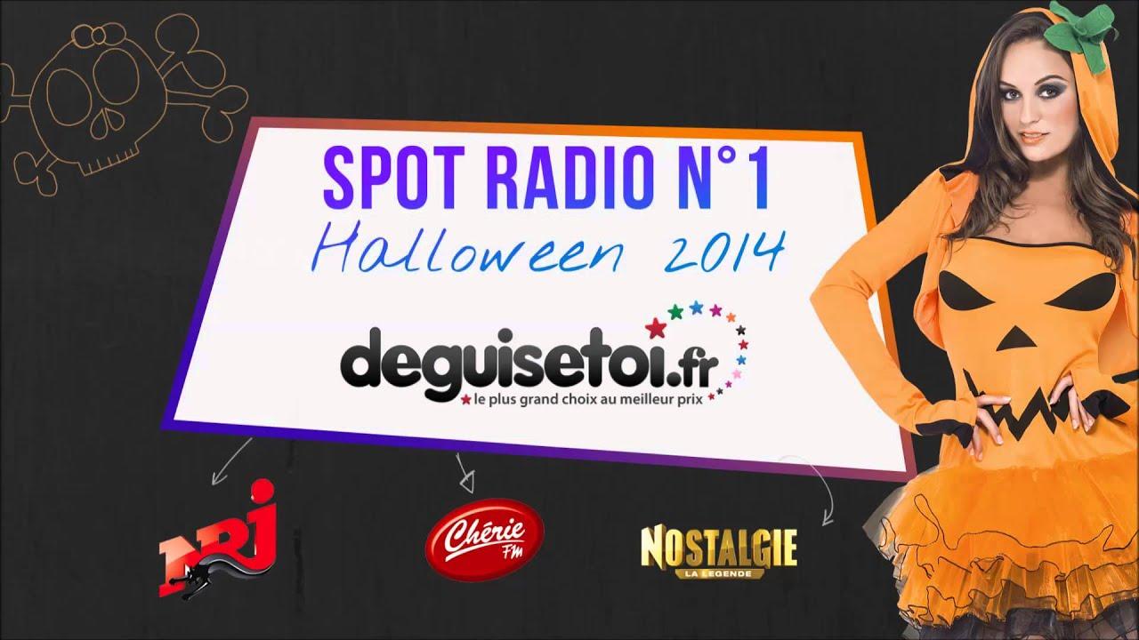 Spot radio halloween 2014 youtube - Deguisetoi fr halloween ...