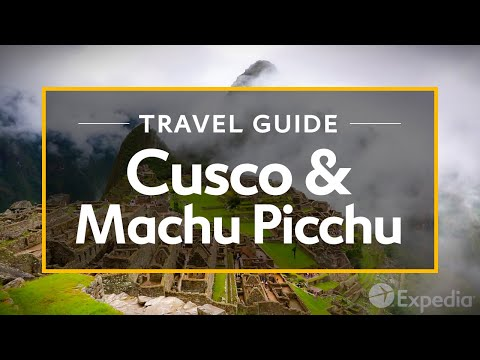 Cusco & Machu Picchu Vacation Travel Guide | Expedia