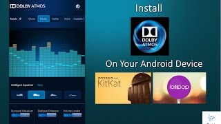 How to install Dolby Atmos technology on your android phone.
