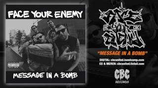Watch Face Your Enemy Message In A Bomb video