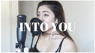 Into You - Ariana Grande (Cover) | Isabella Gonzalez