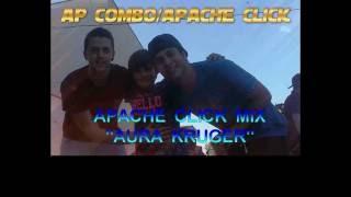 """Aura Kruger"" Apache Click Mix by DJ Gon"