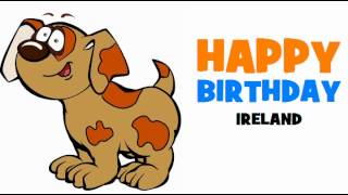 HAPPY BIRTHDAY IRELAND!
