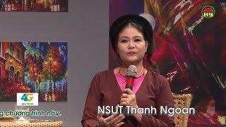 Khách mời văn nghệ sĩ : NSƯT Thanh Ngoan