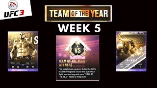 UFC 3 - TEAM OF THE YEAR EVENT WEEK 5 UPGRADES - ULTIMATE TEAM
