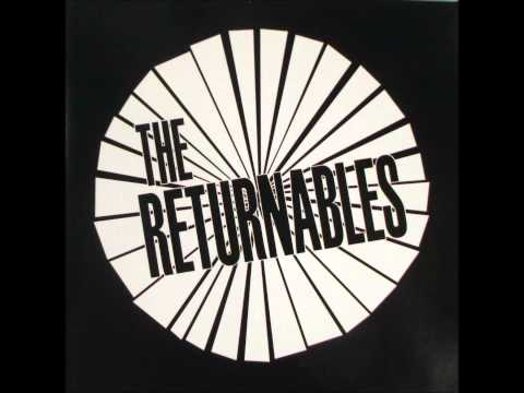 The Returnables - What Would Mother Say