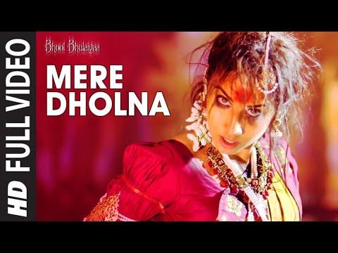 Mere Dholna Full Song Bhool Bhulaiyaa