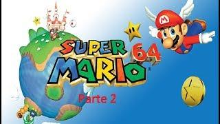 Super Mario 64 #2 Ganhando as estrelas!