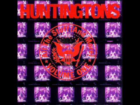 Huntingtons - We