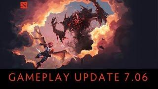 7.06 PATCH UPDATE Dota 2 | GENERAL GAMEPLAY UPDATE