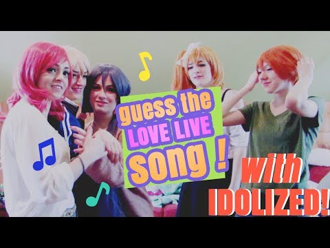 LOVE LIVE: GUESS THE SONG ft. Idolized!
