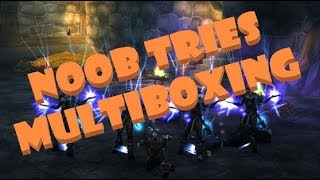 Noob Tries Multiboxing #1  |  Why I Started + My First Experiences