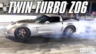 Twin Turbo Z06 Vette - 8 Second Pass