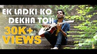 EK LADKI KO DEKHA TOH (COVER SONG) || RAHUL RAJPUT