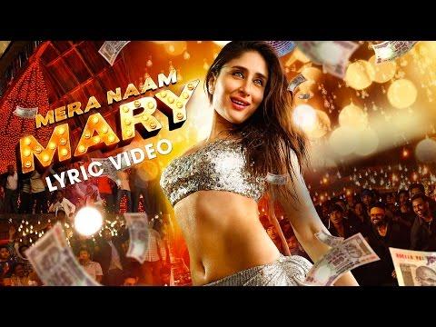 Mera Naam Mary Lyric Video| Kareena Kapoor Khan| Sidharth Malhotra