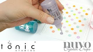 How To Use Nuvo Crystal Drops & Glitter Drops - Tonic Studios Tutorial - Jodie Johnson