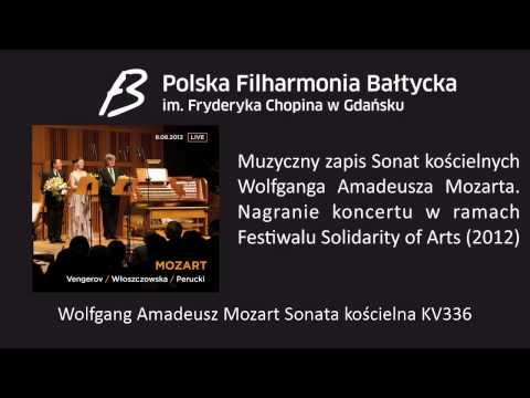 Wolfgang Amadeusz Mozart - Sonata Kościelna KV336